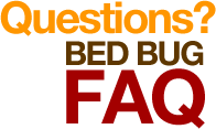 Bed Bug FAQ